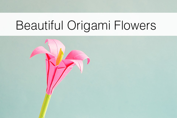 Beautiful-Origami-Flowers
