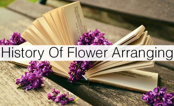 History Of Flower Arranging Floranext Florist Websites Floral