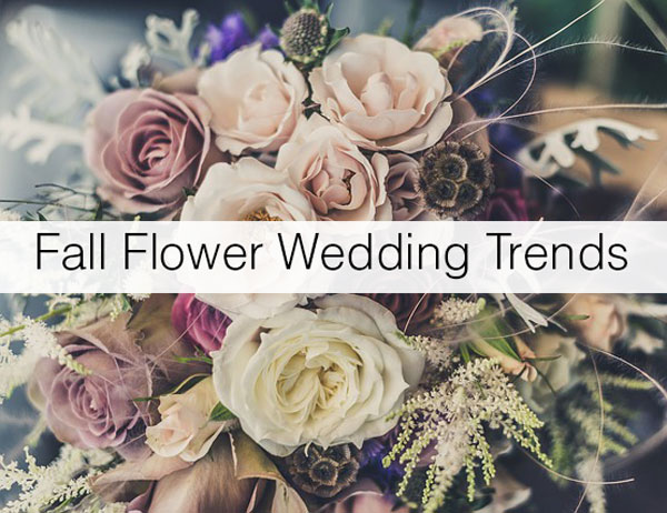 Fall flower wedding trends floranext florist websites floral wedding fall flower trends junglespirit Images