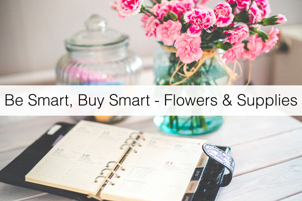 be-smart-buy-smart-flowers-supplies