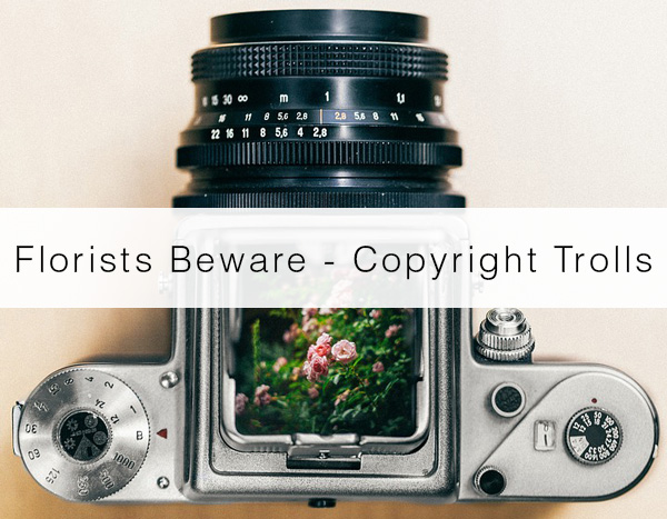 florists-beware-copyright-trolls