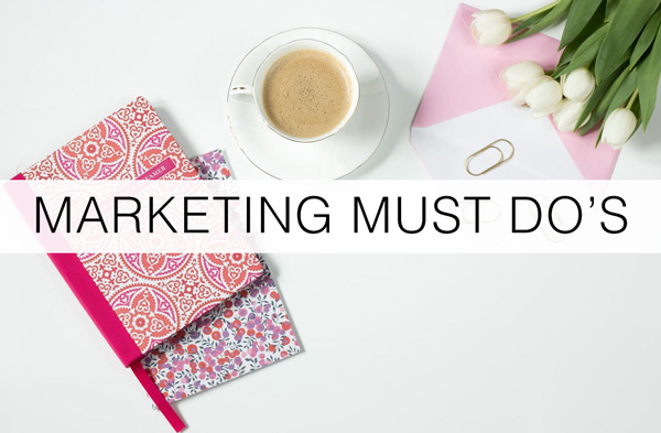 Marketing-must-do's