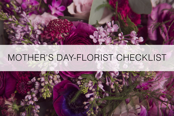 Mother's-Day-Florist-Checklist