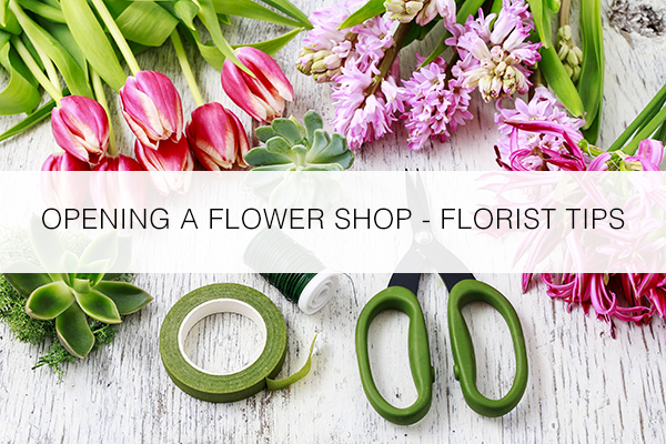 Open A Flower Shop Florist S Tips Floranext Florist