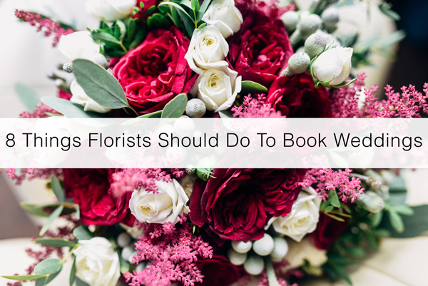 8-things-florist-book-weddings