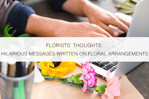 Hilarious-Messages-Floral-Arrangements