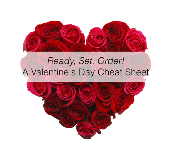ready, set, order: a valentine's day cheat sheet! | floranext, Ideas
